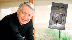 Zülfü Livaneli'den yazar adaylarına tavsiyeler