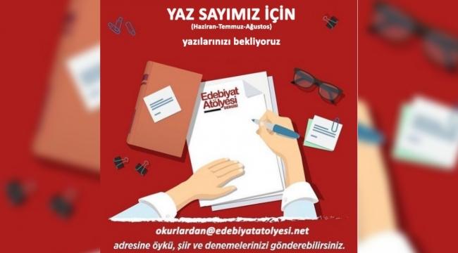 Edebiyat Atölyesi Dergisi'nden yazar adaylarına çağrı