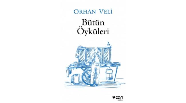 Orhan Veli'nin 'Bütün Öyküleri' yayımlandı