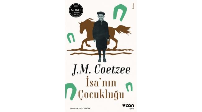 """J.M. Coetzee'nin """"İsa Üçlemesi"""" okurlarla buluşuyor"""