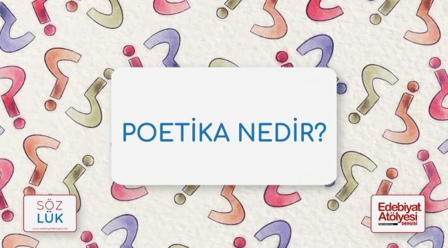 Poetika nedir?