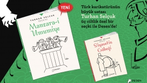 Turhan Selçuk'tan ''manzara-i umumiye''ye ayna tutan karikatürler...