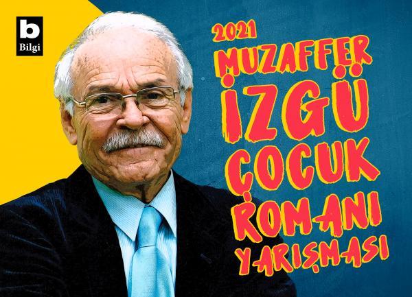 """""""Muzaffer İzgü Çocuk Romanı Yarışması""""na son katılım 30 Ağustos"""