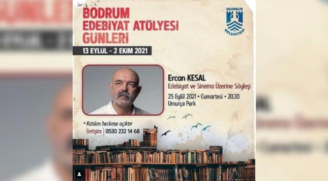 Bodrum Edebiyat Atölyesi Günleri'ne Ercan Kesal konuk oluyor